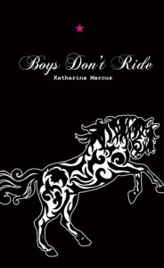 Boys Don't Ride - Katharina Marcus
