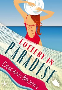 Lottery in Paradise (Paradise Series) (Volume 11) - Deborah Brown