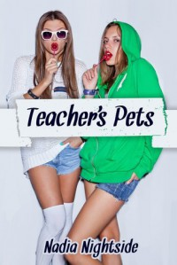 Teacher's Pets - Nadia Nightside