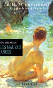 Les Mauvais Anges - Éric Jourdan