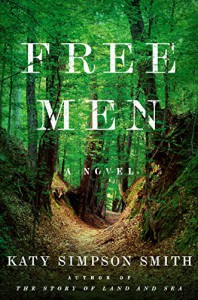 Free Men: A Novel - Katy Simpson Smith