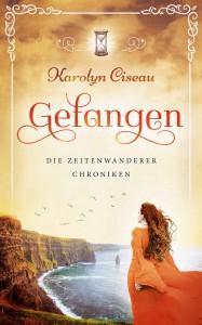 Gefangen - Die Zeitenwanderer-Chroniken - Karolyn Ciseau