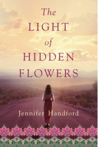 The Light of Hidden Flowers - Jennifer Handford