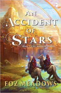An Accident of Stars - Foz Meadows