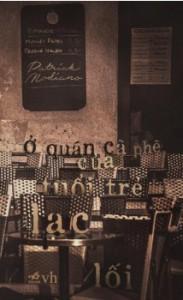 Ở qúan cà phê của tuổi trẻ lạc lối - Patrick Modiano, Trần Bạch Lan
