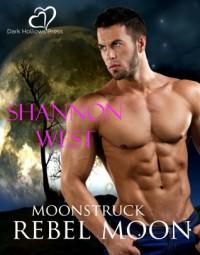 Rebel Moon - Shannon West
