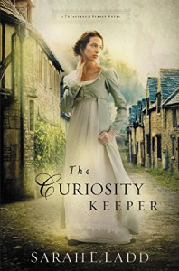 The Curiosity Keeper (A Treasures of Surrey Novel) - Sarah E. Ladd