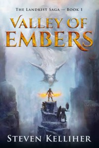 Valley of Embers (The Landkist Saga Book 1) - Steven Kelliher