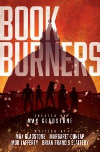 Bookburners - Jeffrey Veregge, Mur Lafferty, Max Gladstone, Margaret Dunlap, Mark W. Weaver, Brian Francis Slattery