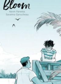 Bloom - Kevin Panetta, Savanna Ganucheau