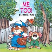 Me Too! (A Golden Look-Look Book) by Mayer, Mercer (2001) Paperback - Mercer Mayer