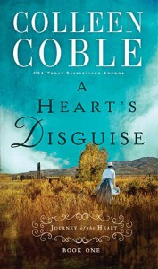 A Heart's Disguise (A Journey of the Heart) - Colleen Coble