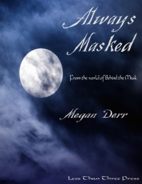 Always Masked - Megan Derr