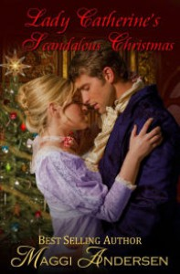 Lady Catherine's Scandalous Christms - Maggi Andersen