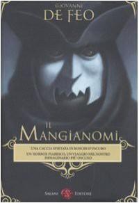 Il Mangianomi - Giovanni De Feo