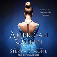 American Queen - Sierra Simone, Stephanie  Rose