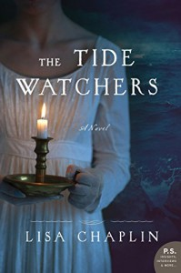 The Tide Watchers: A Novel - Lisa Chaplin