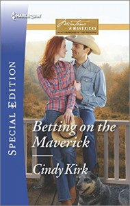 Betting on the Maverick (Montana Mavericks: What Happened at the) - Cindy Kirk