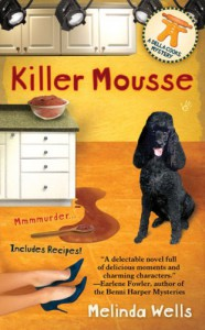 Killer Mousse - Melinda Wells