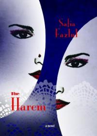 The Harem - Safia Fazlul
