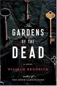 The Gardens of the Dead - William Brodrick