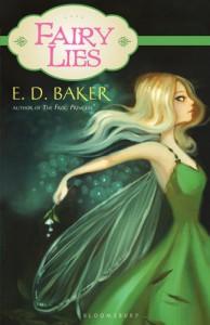 Fairy Lies - E.D. Baker