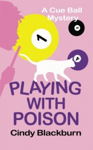 Playing With Poison - Cindy Blackburn