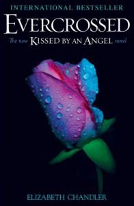 Evercrossed (Kissed by an Angel #4) - Elizabeth Chandler