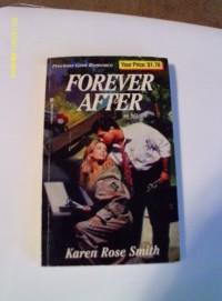 Forever After - Karen Rose Smith