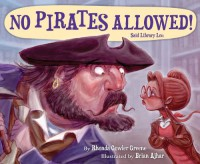 No Pirates Allowed Said Library Lou - Rhonda Gowler Greene