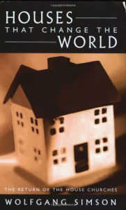 Houses that Change the World - Wolfgang Simson