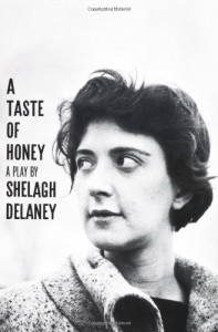 A Taste of Honey: A Play - Shelagh Delaney