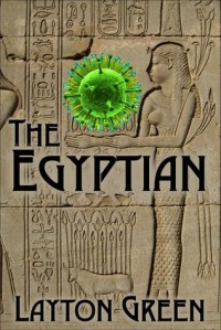 The Egyptian (Dominic Grey, #2) - Layton Green