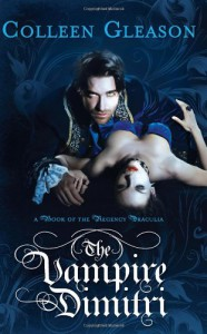 The Vampire Dimitri (The Regency Draculia) - Colleen Gleason