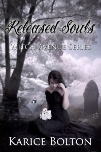 Released Souls (The Witch Avenue Series #3) - Karice Bolton