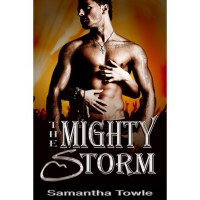 The Mighty Storm (The Storm, #1) - Samantha Towle