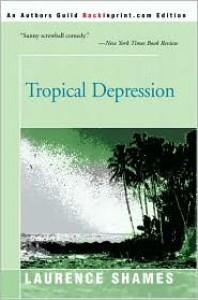 Tropical Depression - Laurence Shames