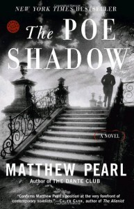 The Poe Shadow - Matthew Pearl