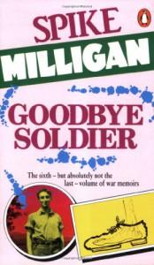 Goodbye Soldier - Spike Milligan