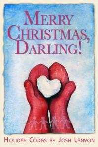 Merry Christmas, Darling! (Holiday Codas) - Josh Lanyon