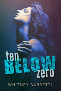 Ten Below Zero - Whitney Barbetti