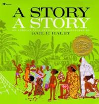 Story, a Story - Gail E. Haley