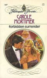 Forbidden Surrender - Carole Mortimer