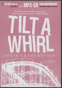Tilt a Whirl - Chris Grabenstein