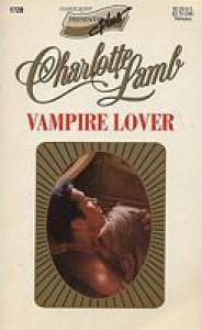 Vampire Lover (Harlequin Presents) - Charlotte Lamb