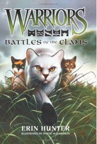 Battles of the Clans - Erin Hunter