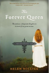 The Forever Queen - Helen Hollick