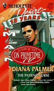 The Patient Nurse (Silhouette Desire, No 1099) - Diana Palmer