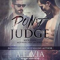 Don't Judge - A.E. Via, Aiden Snow