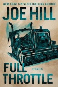 Full Throttle: Stories - Joe Hill